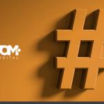 Qual a importância da hashtag para o meu negócio?
